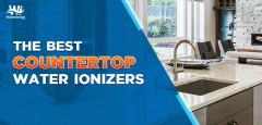 The Best Countertop Water Ionizers